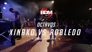 XINAKO vs ROBLEDO / OCTAVOS BDM BARCELONA 2016 Resimi