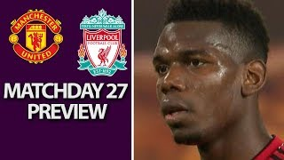 Man United v. Liverpool | PREMIER LEAGUE MATCH PREVIEW | 02/24/2019 | NBC Sports
