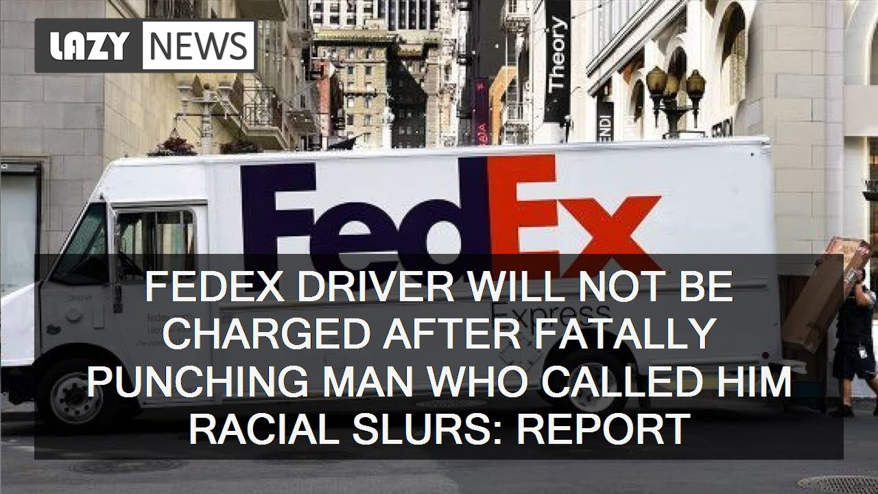 Black FedEx Driver WONT BE CHARGED After Killing Demon With ONE PUNCH For Racist Assault