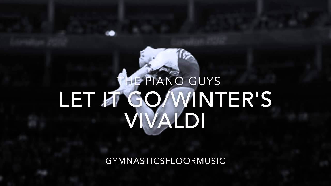 Let It Go Vivaldi S Winter The Piano Guys Gymnastics Floor