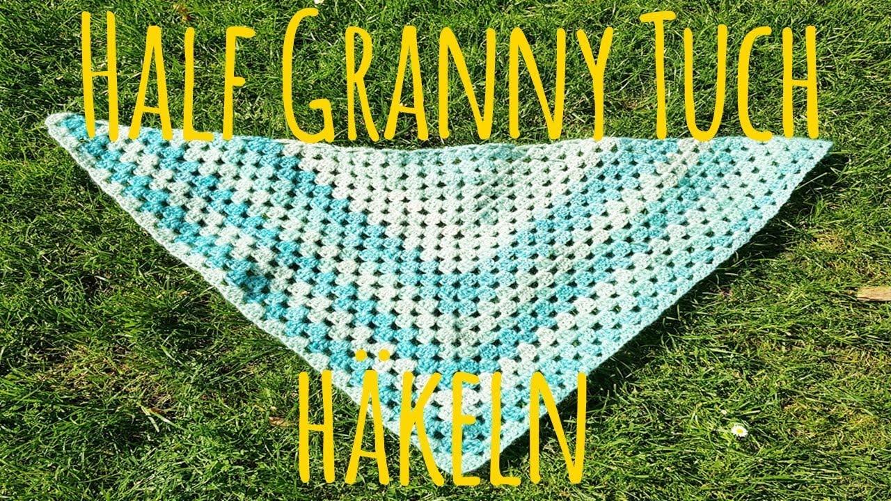 Half Granny Tuch Häkeln Häkeln Für Anfänger Tuch Häkeln