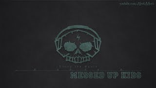 Messed Up Kids By Niklas Ahlström -  Electro Music