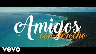 Boni & Kelly - Amigos Con Derecho (Lyric Video) ft. Victor Manuelle