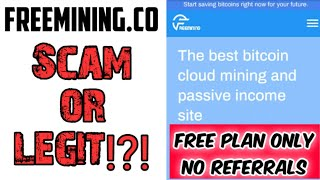 Freemining Co Honest Review Freemining Co Scam Or Legit Bitcoin Mining Site Youtube