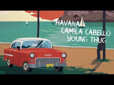 Havana - Camila Cabello Young Thug