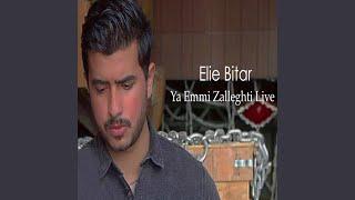 Ya Emmi Zaleghti