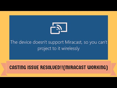 Device Doesn't Support Miracast In Windows 10, Resolved || Casting Android Issue|| 100% Working