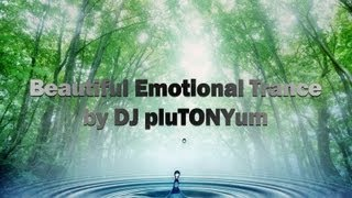 Beautiful Emotional Trance Mix  ♫