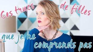 TRUCS DE FILLES QUE JE NE COMPRENDS PAS ! / Maud Bettina-Marie thumbnail