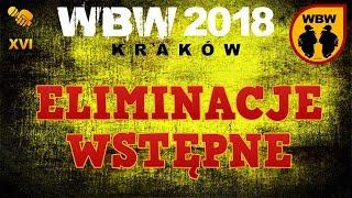 WBW 2018 Kraków # preeliminacje # m.in. Grysiu, Oset, Peus, Wudo, Will Spliff, Luber, Bilu