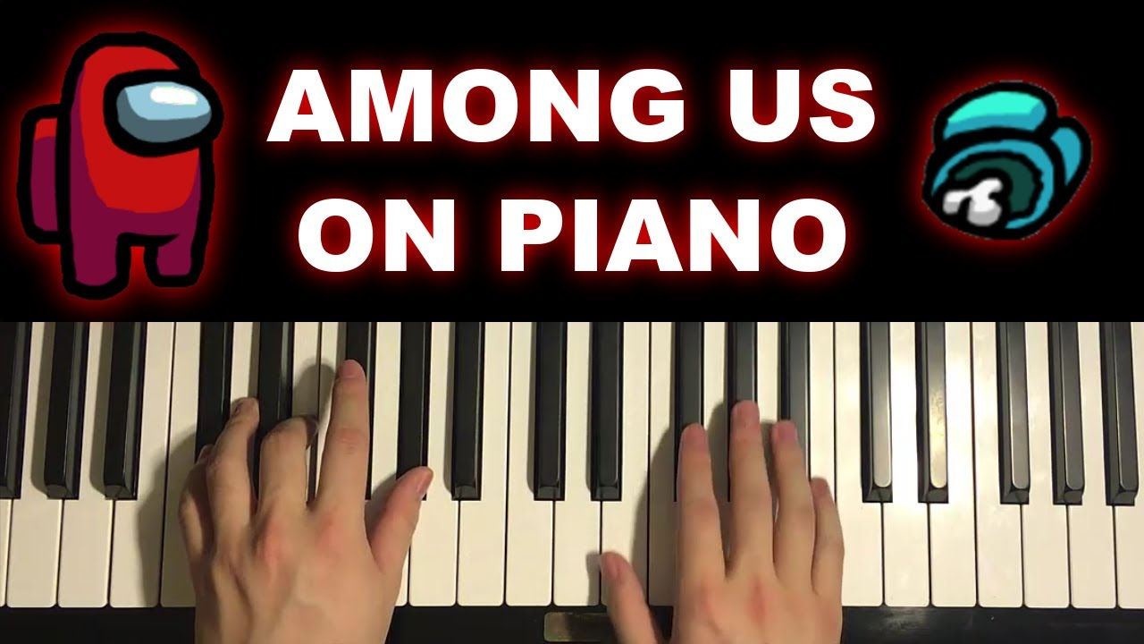 AMONG US SOUNDS ON PIANO Chords - Chordify