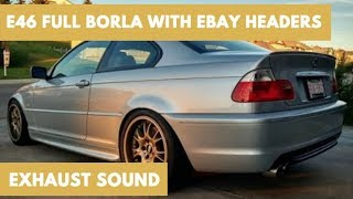 E46 BMW 330Ci   Full Borla Exhaust Sound