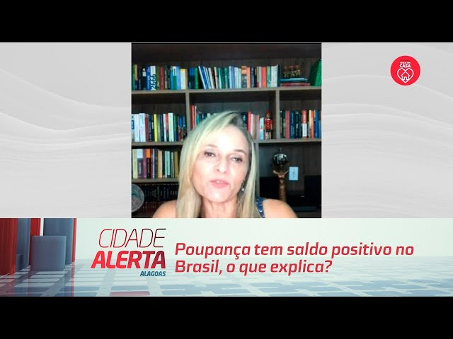 Poupança tem saldo positivo no brasil. o que explica?