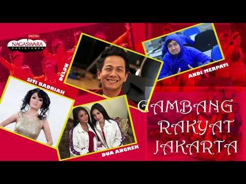 """Kompilasi Lagu Betawi Versi Modern """"Gambang  Rakyat Jakarta"""""""