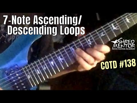 7-Note Ascending/Descending Loops | ShredMentor Challenge of the Day #138