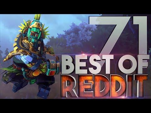Dota 2 Best Moments Of Reddit - Ep. 71
