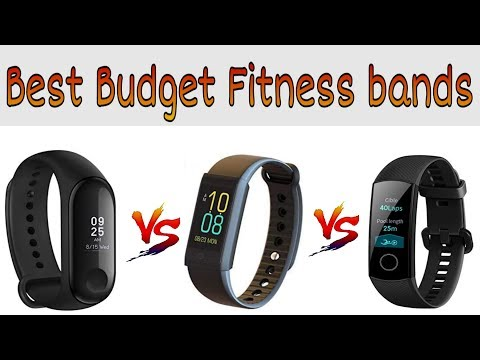 Best Budget Fitness Bands to buy in 2019