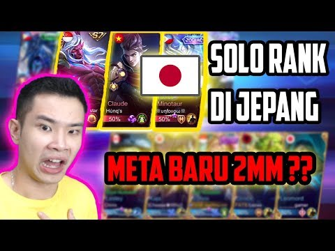 SOLO RANK DI JEPANG, META BARU 2MM??! - Mobile Legends