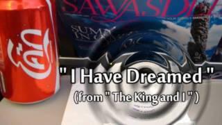 """♥ """"I Have Dreamed"""" - instrumental"""
