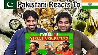 Reactions to Types of Street Cricketers | MangoBaaz | Table Top Reactions