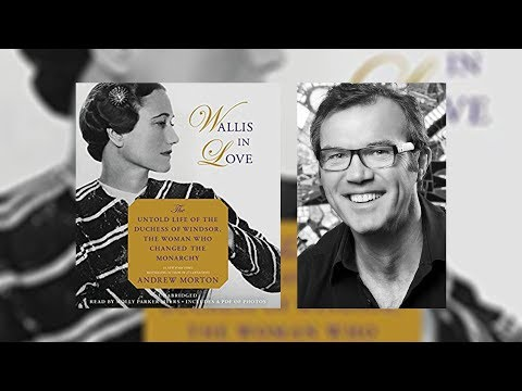 Wallis In Love: The Untold Life Of The Duchess Of Windsor