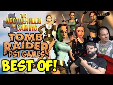 BEST OF Tomb Raider PS1 Era // The Brotherhood of Gaming