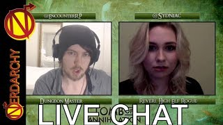 Hanging with D&D Power Couple and Sex Icons- Nedarchy Live Chat #151