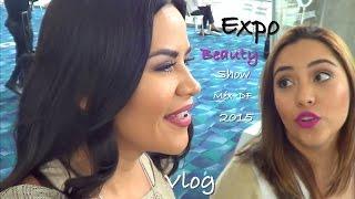 EBS Expo belleza 2015 México DF  Vlog   Mytzi Cervantes