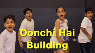 Oonchi Hai Building 2.0 Kids Dance Choreography | Judwaa 2 | Deepak Tulsyan
