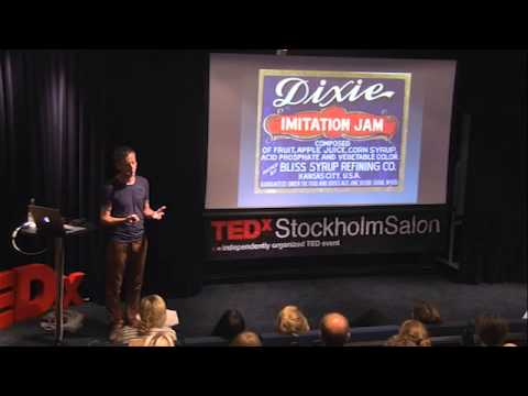 The truth about the food you are eating - or think you are | Mats-Eric Nilsson | TEDxStockholmSalon