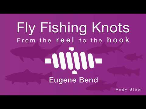 How To Tie The Eugene Bend