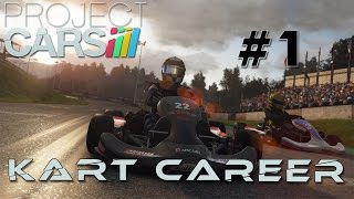 Project Cars | Kart Career | The Beginning #1