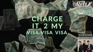 THE BILZ & KASHIF | CHARGE IT TO MY VISA OFFICIAL LYRICS VIDEO | THE TRINITY
