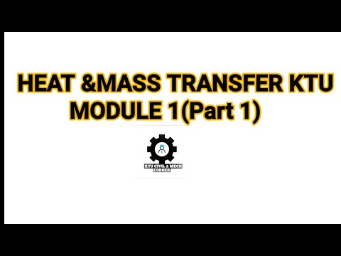 KTU HEAT AND MASS TRANSFER |Module 1 |Part 1| Theories And Derivations