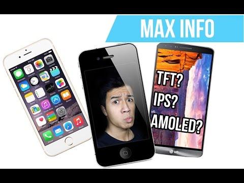 Maxinfo #2 - Phân biệt màn hình TFT, IPS, Amoled....vv