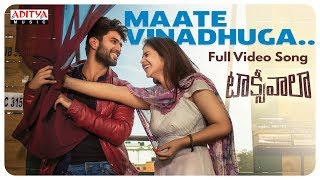 Maate Vinadhuga Full Song || Taxiwaala Movie || Vijay Deverakonda, Priyanka || Sid Sriram