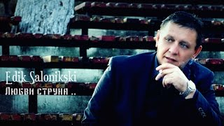 Edik Salonikski Любви струна New 2016 Hd