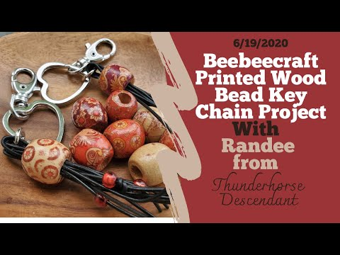 Beebeecraft Printed Wood Bead Key Chain Project With Randee From Thunderhorse Descendant