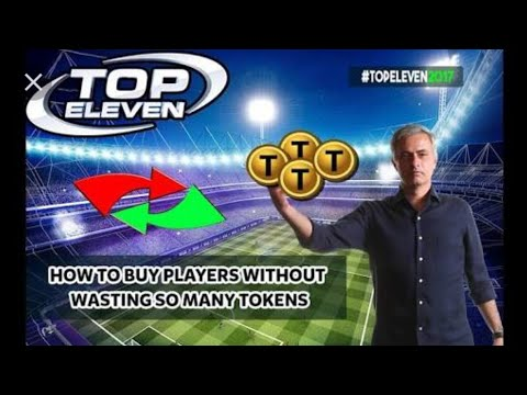 Top eleven How to buy players without wasting to many tokens