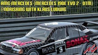 [Assetto Corsa] AMG-Mercedes (Mercedes 190E Evo 2 - DTM) @Norisring With Klaus Ludwig