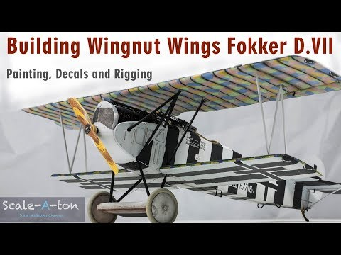 Building Wingnut Wings 1/32 Fokker D.VII F - Bruno Loerzer Scale Model Aircraft