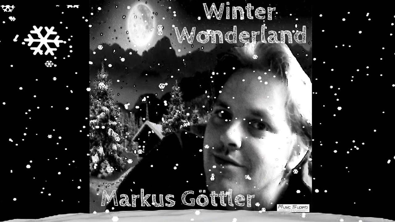 Die Schönsten Weihnachtslieder Englisch.Weihnachtslieder Englisch Winter Wonderland Weihnachten Markus Göttler