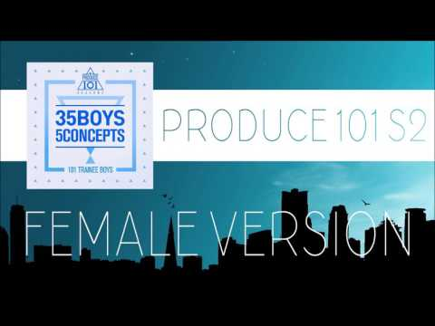 PRODUCE 101 S2 (It's) - Show Time [FEMALE VERSION]