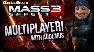 Audemus Plays! | Mass Effect 3 Multiplayer Thumbnail