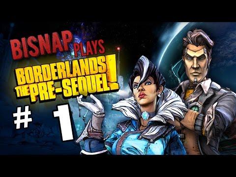 Bisnap & Rawrquaza Play Borderlands: The Pre-Sequel - Episode 1