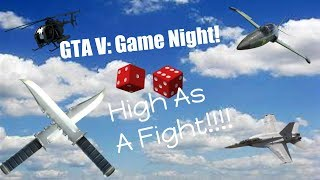 Gta V: KNIVES 1000 Ft. IN THE AIR?!?!(Game Night: High As A Fight)