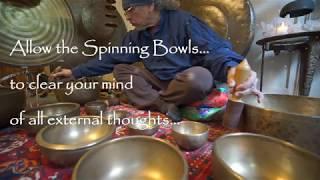 Clear your mind w/Spinning Bowls Meditation~1 Hr.