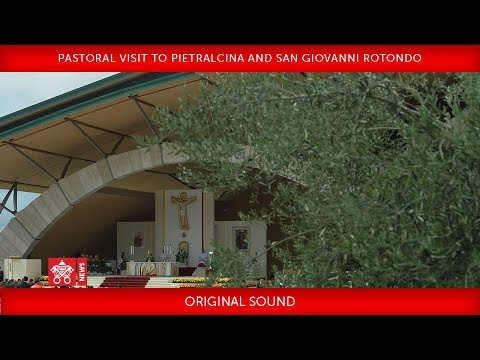 Pope Francis - Pastoral Visit to Pietralcina and San Giovanni Rotondo 2018-03-17