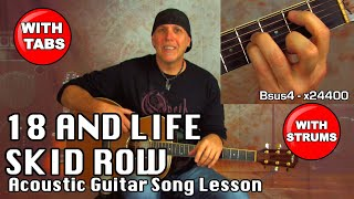 Learn to play 18 And Life by Skid Row Acoustic Guitar song lesson with Tabs