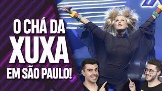 XUCHÁ EM SÃO PAULO! EP. 019